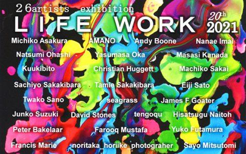 『LIFE WORK 2021 20th』出展のお知らせ